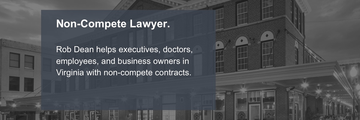 Virginia-Non-Compete-Lawyer4